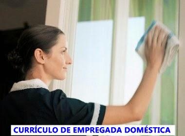 curriculo de empregada domestica