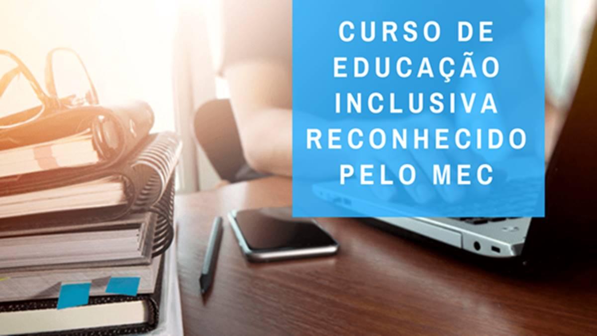 Curso de Educação inclusiva gratuito reconhecido pelo MEC